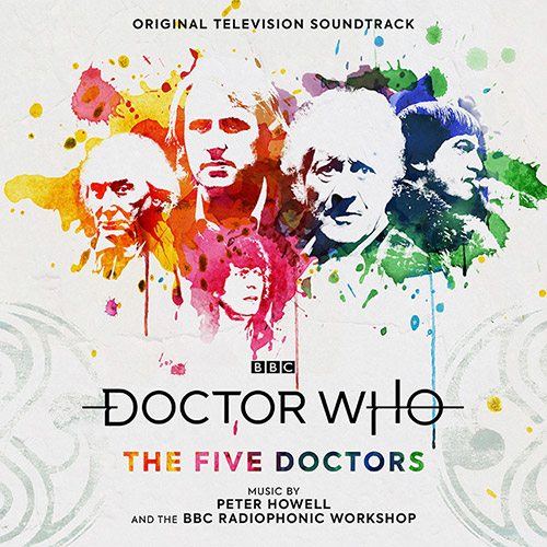 Peter Howell and BBC Radiophonic Workshop - Doctor Who - The Five Doctors (Original Television Soundtrack)
