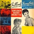 Gentlemen Marry Brunettes: The original motion picture soundtrack