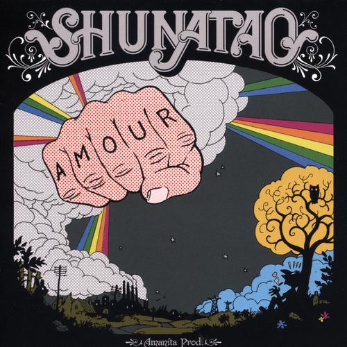 Shunatao - Amour