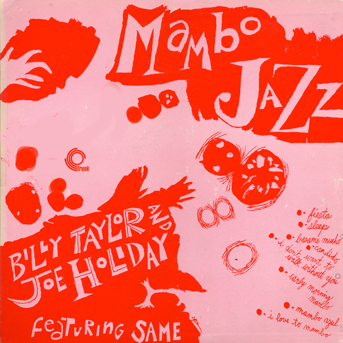 Billy Taylor With Joe Holliday - Mambo Jazz