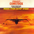 Project Comstock: Music from Outer Space (Remastered)