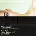 Alternative 3 - Original Soundtrack Recording