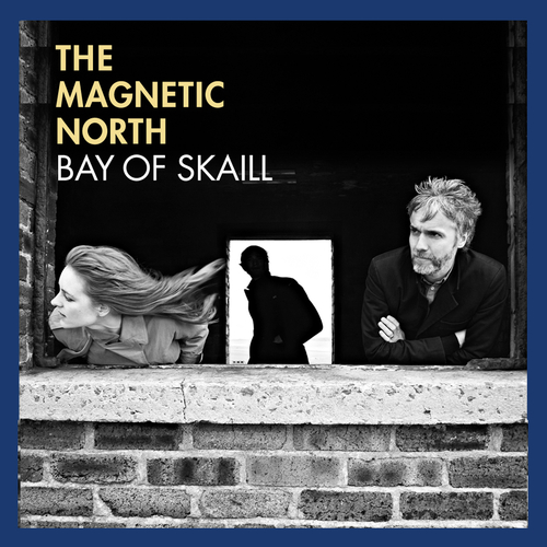 The Magnetic North - Bay Of Skaill