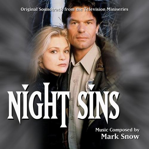 Mark Snow - Night Sins (Original Soundtrack Recording)
