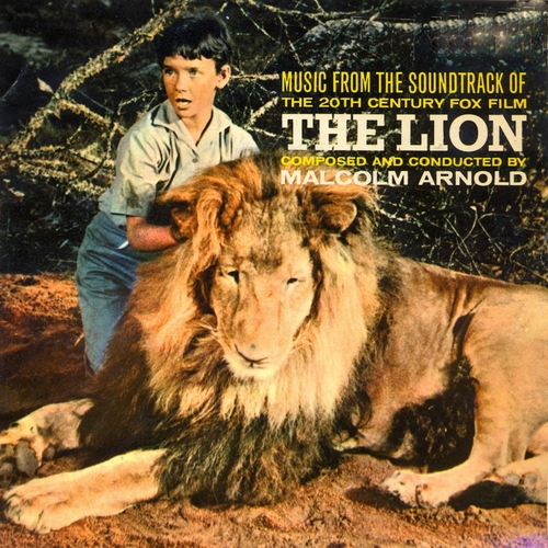 Malcolm Arnold - The Lion (Original Motion Picture Soundtrack) [Remastered]