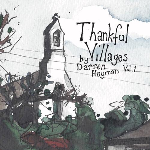 Darren Hayman - Thankful Villages Volume 1