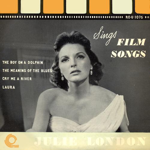 Julie London - Julie London Sings Film Songs