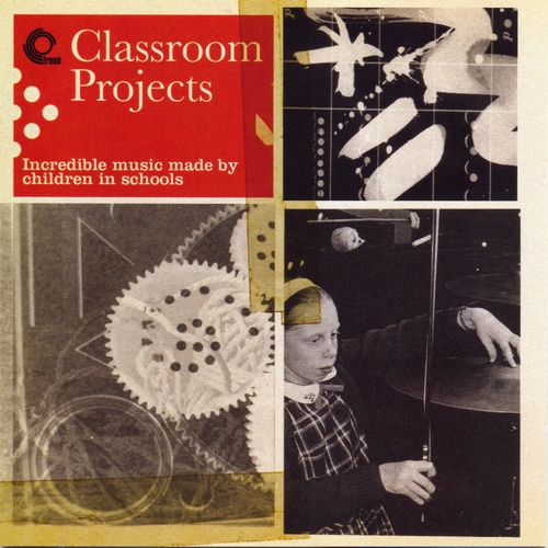 Various Artists - Classroom Projects