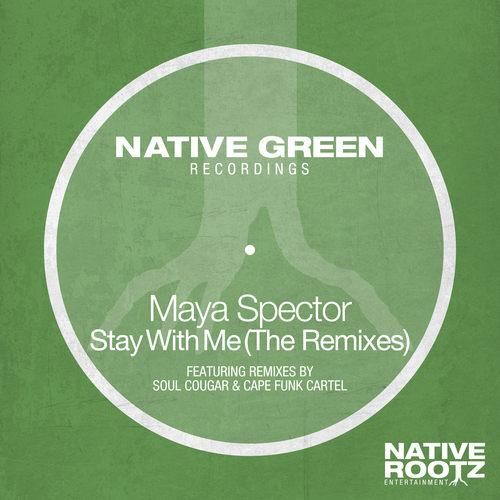 Maya Spector - Stay With Me (The Remixes)