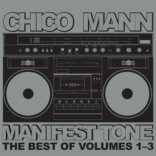 Manifest Tone The Best of Volumes 1-3