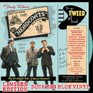 In Tweed We Trust **DUCKEGG BLUE VINYL**