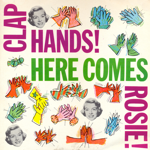 Rosemary Clooney - Clap Hands Here Comes Rosie!