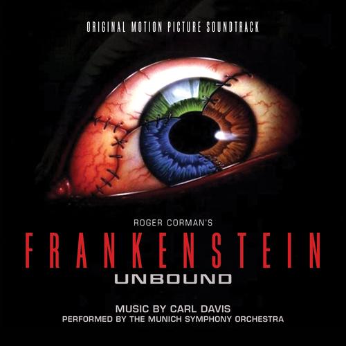 Carl Davis - Frankenstein Unbound (Original Soundtrack Recording)