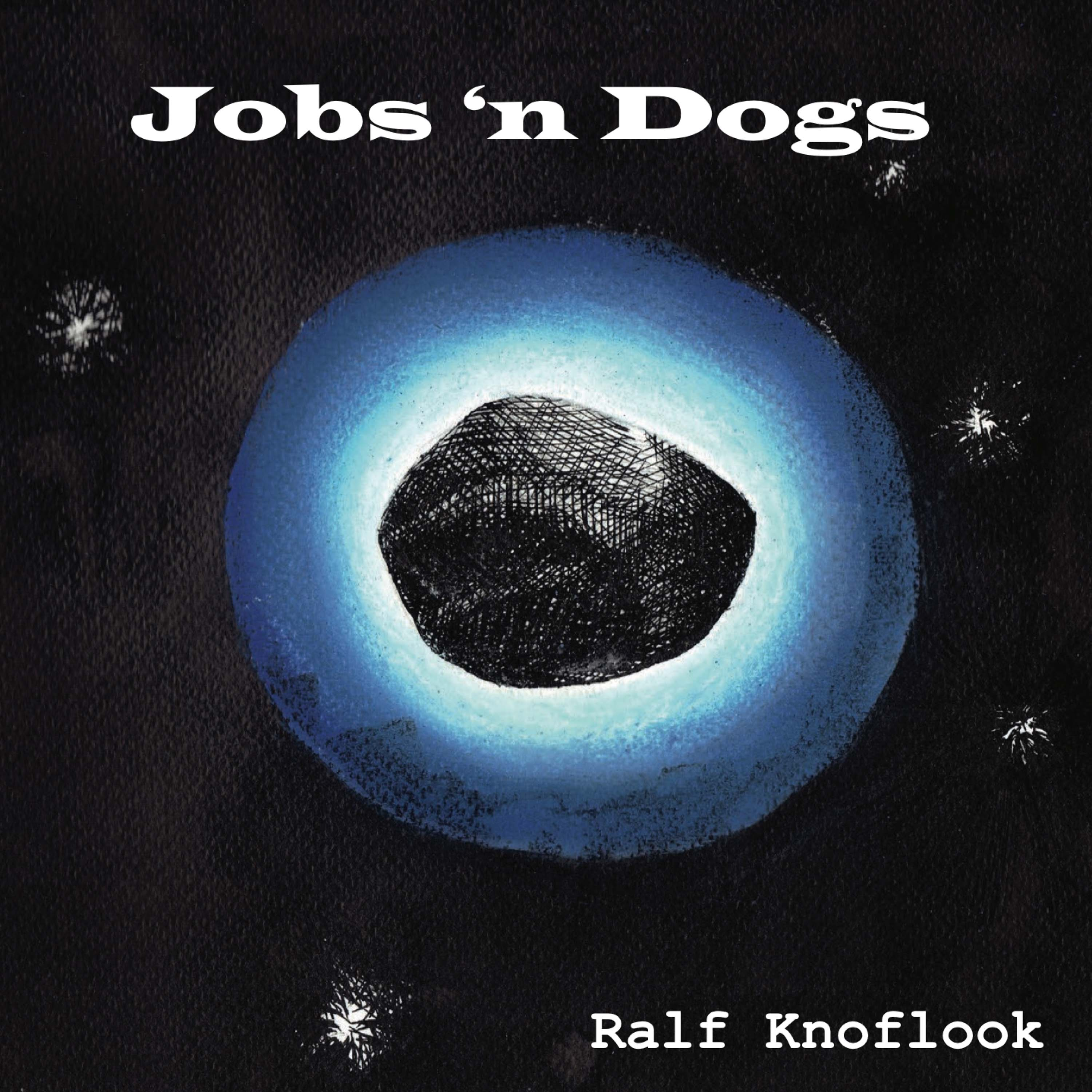 Ralf Knoflook - Jobs 'n Dogs