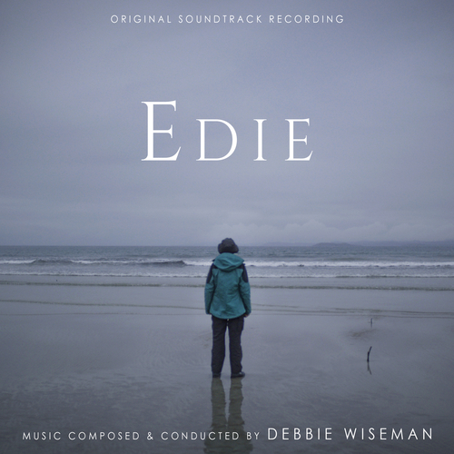 Debbie Wiseman - Edie (Original Film Soundtrack)
