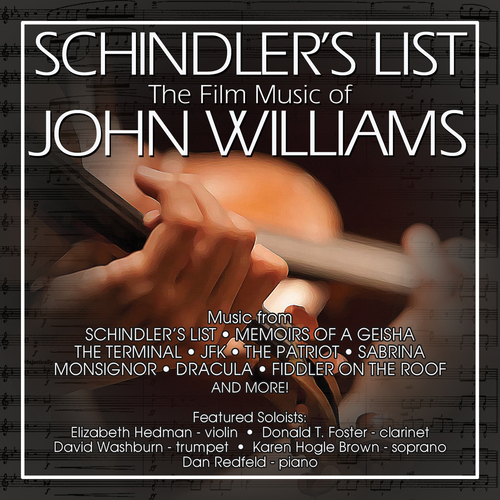 Dan Redfeld - Schindler's List: The Film Music of John Williams