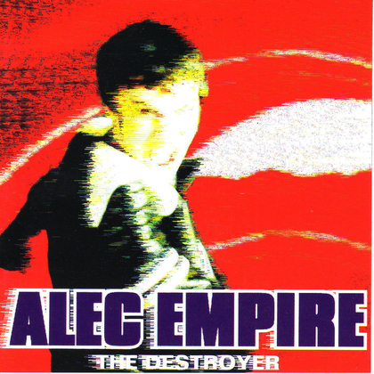 Alec Empire - The Destroyer cover