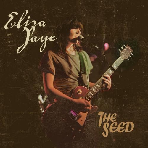 Eliza Jaye - The Seed