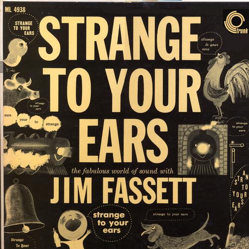 Jim Fassett - Strange To Your Ears