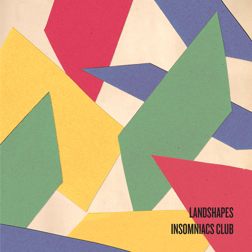 Landshapes - Insomniacs Club