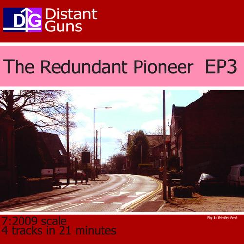 Distant Guns - The Redundant Pioneer