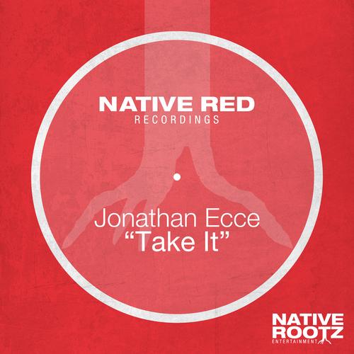 Jonathan Ecce - Take It