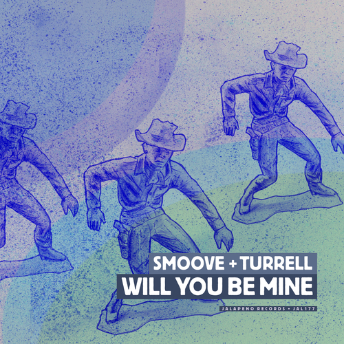 Smoove & Turrell - Will You Be Mine
