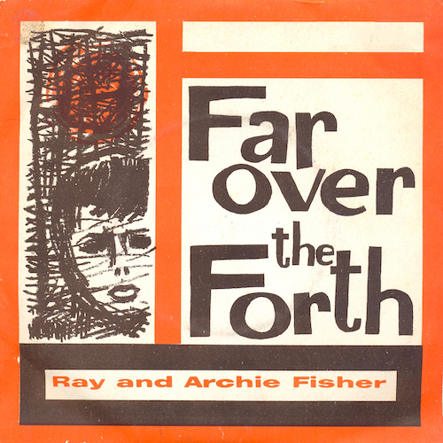 Ray And Archie Fisher - Far over the Fourth