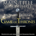 Game of Thrones: Main Title - Season 3