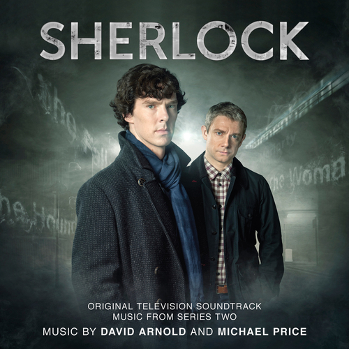 David Arnold & Michael Price - SHERLOCK: SERIES TWO