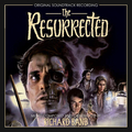 The Resurrected (Original Motion Picture Soundtrack)