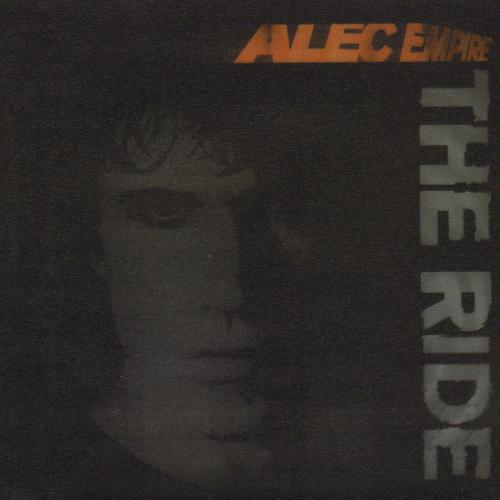 Alec Empire - The Ride