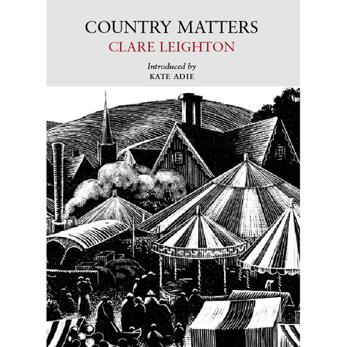 Country Matters by Clare Leighton