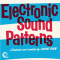 Electronic Sound Patterns & Electronic Movements (Remastered)