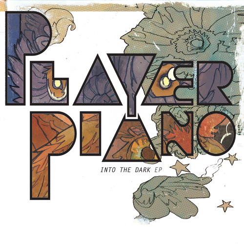 Player Piano - Into the Dark