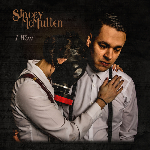 Stacey McMullen - I Wait