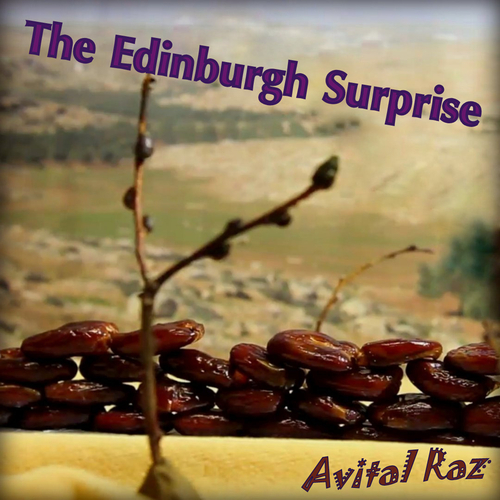 Avital Raz - The Edinburgh Surprise