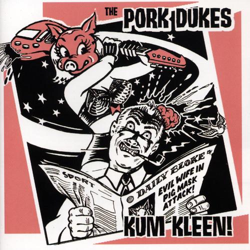The Pork Dukes - Kum Kleen