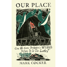 Our Place by Mark Cocker