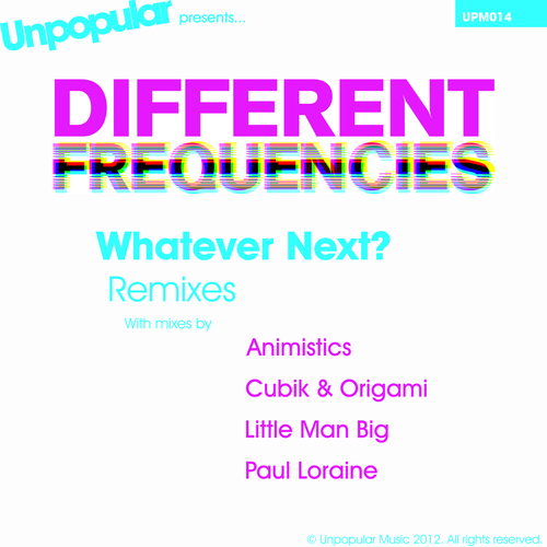 Different Frequencies - Whatever Next? Remixes