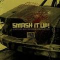V/A SMASH IT UP!