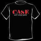 CASE - Ain't Gonna Dance T-Shirt (Red on Black)