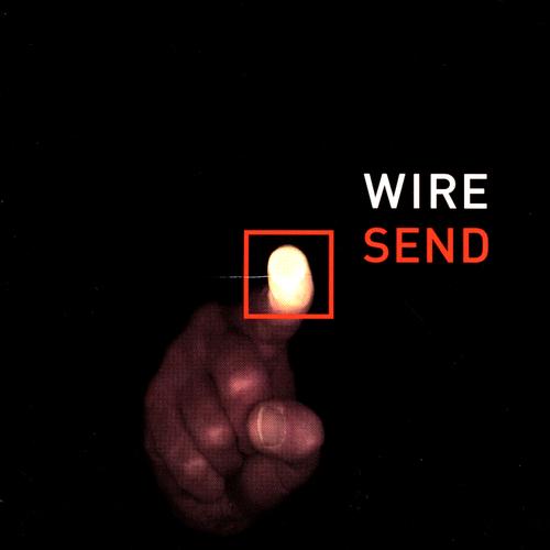 Wire - Send