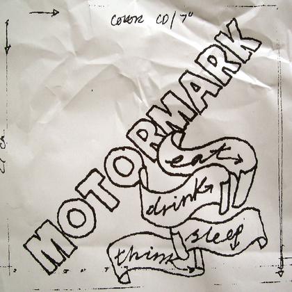 Motormark - Eat, Drink, Sleep, Think cover
