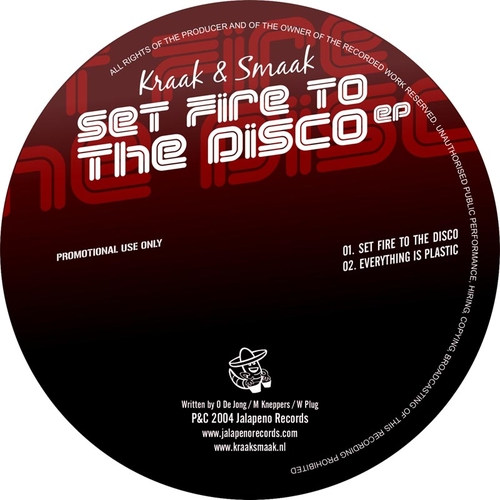Kraak & Smaak - Set Fire to the Disco EP