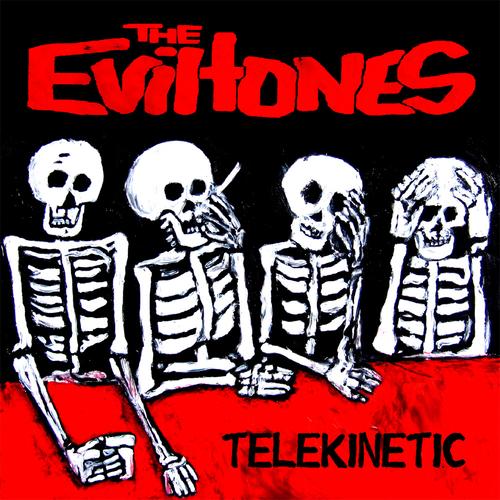 The Eviltones - THEE EVILTONES - Telekinetic (LAST FEW COPIES)