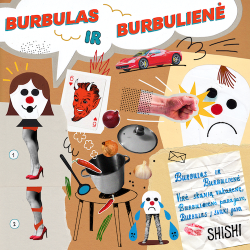 shishi - Burbulas ir Burbulienė