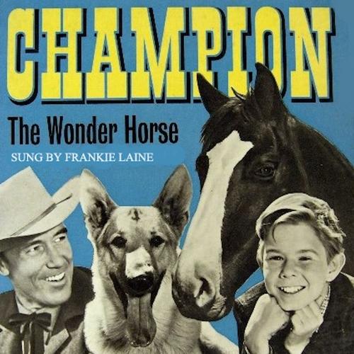 Frankie Laine - Champion the Wonder Horse