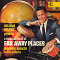 William Holden Presents A Musical Touch Of Faraway Places