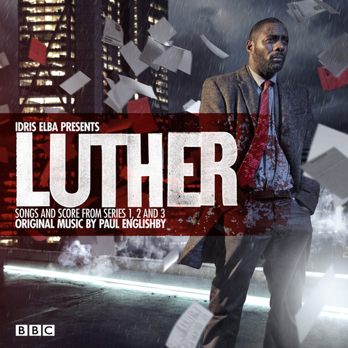 Various Artists - Luther - Idris Elba Presents Songs and Score from Series 1, 2 and 3